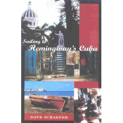 "Sailing to Hemingway""s Cuba"